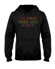 The First Pride Was A Riot Hooded Sweatshirt thumbnail