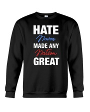 Hate Never Made Any Nation Great Crewneck Sweatshirt thumbnail