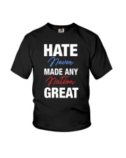 Hate Never Made Any Nation Great Youth T-Shirt thumbnail