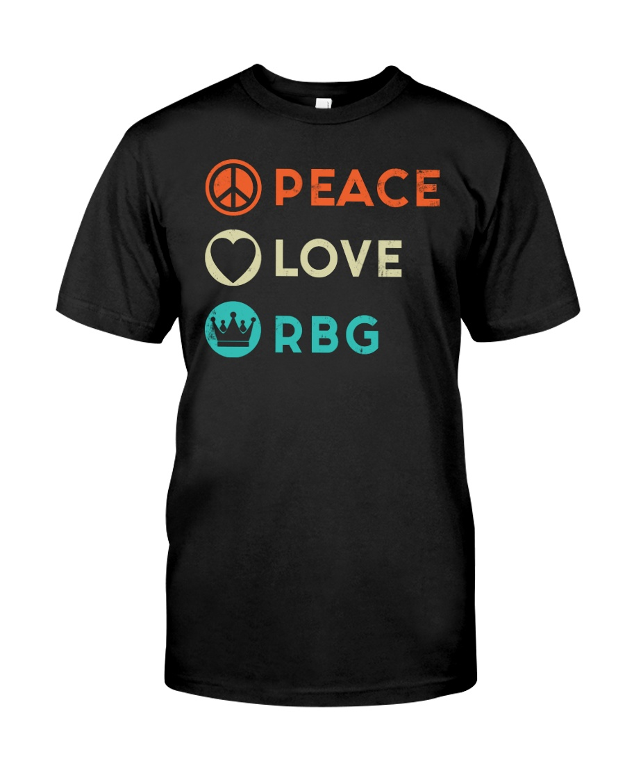 Peace Love RBG Retro Classic T-Shirt