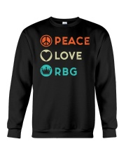 Peace Love RBG Retro Crewneck Sweatshirt thumbnail