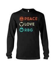 Peace Love RBG Retro Long Sleeve Tee thumbnail
