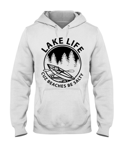 Lake Life Cuz Beaches Be Salty
