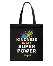 Kindness Is My Super Power Tote Bag thumbnail