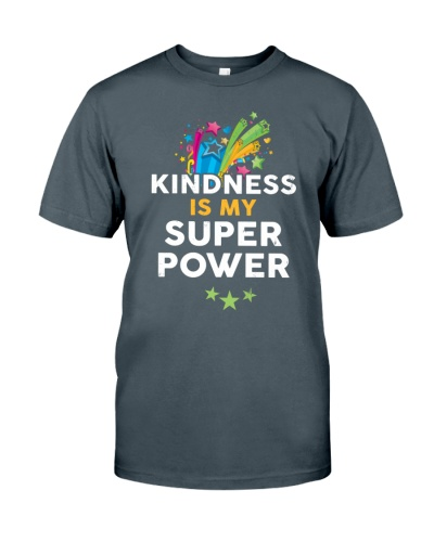 Kindness Is My Super Power
