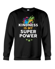 Kindness Is My Super Power Crewneck Sweatshirt tile