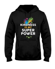 Kindness Is My Super Power Hooded Sweatshirt tile