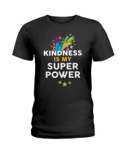 Kindness Is My Super Power Ladies T-Shirt thumbnail