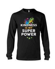Kindness Is My Super Power Long Sleeve Tee thumbnail