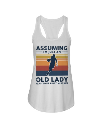 Assuming I'm Just An Old Lady - Basketball