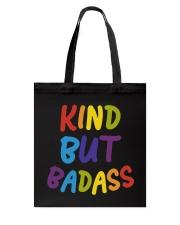 Kind But Badass Tote Bag thumbnail
