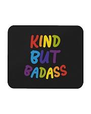 Kind But Badass Mousepad thumbnail