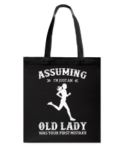 Assuming I'm An Just Old Lady - Running Tote Bag tile