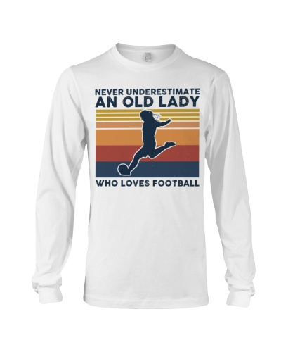 Never Underestimate An Old Lady - Football Retro