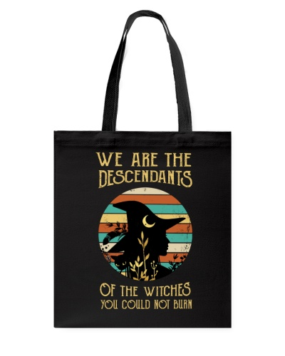 We Are The Descendants Of The Witches You Couldn't