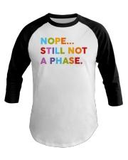 Nope Still Not A Phase Baseball Tee thumbnail
