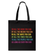 Do All The Good You Can Tote Bag thumbnail