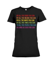 Do All The Good You Can Premium Fit Ladies Tee thumbnail