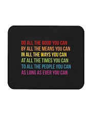 Do All The Good You Can Mousepad thumbnail