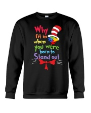 Why Fit In When You Were Born To Stand Out  Crewneck Sweatshirt thumbnail