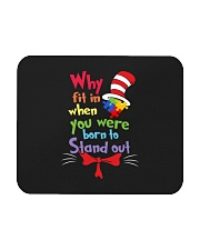 Why Fit In When You Were Born To Stand Out  Mousepad thumbnail
