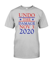 Undo The Damage Nov 3 2020 Classic T-Shirt front