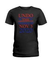 Undo The Damage Nov 3 2020 Ladies T-Shirt tile