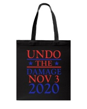 Undo The Damage Nov 3 2020 Tote Bag tile