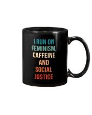 I Run On Feminism Caffeine And Social Justice Mug thumbnail