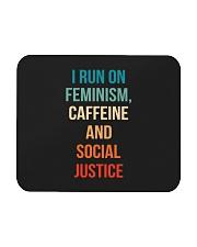 I Run On Feminism Caffeine And Social Justice Mousepad thumbnail