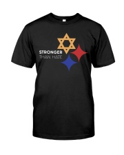 Stronger Than Hate Classic T-Shirt front