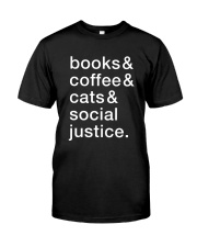 Books Coffee Dogs Social Justice Classic T-Shirt front