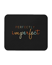 Perfectly Imperfect Mousepad thumbnail