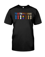 Together We Rise Classic T-Shirt front
