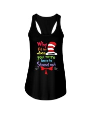 Why Fit In When You Were Born To Stand Out Ladies Flowy Tank thumbnail