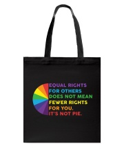 Equal Rights For Others Does Not Mean Fewer Rights Tote Bag thumbnail