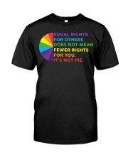Equal Rights For Others Does Not Mean Fewer Rights Classic T-Shirt front