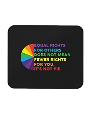 Equal Rights For Others Does Not Mean Fewer Rights Mousepad thumbnail