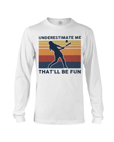 Underestimate Me That'll Be Fun - Baseball Retro