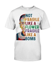 RBG - Fragile Like A Bomb Classic T-Shirt front