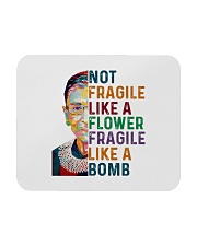 RBG - Fragile Like A Bomb Mousepad thumbnail