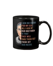 RBG - I Ask No Favor For My Sex  Mug thumbnail