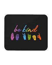 Be Kind Sign Language Mousepad thumbnail