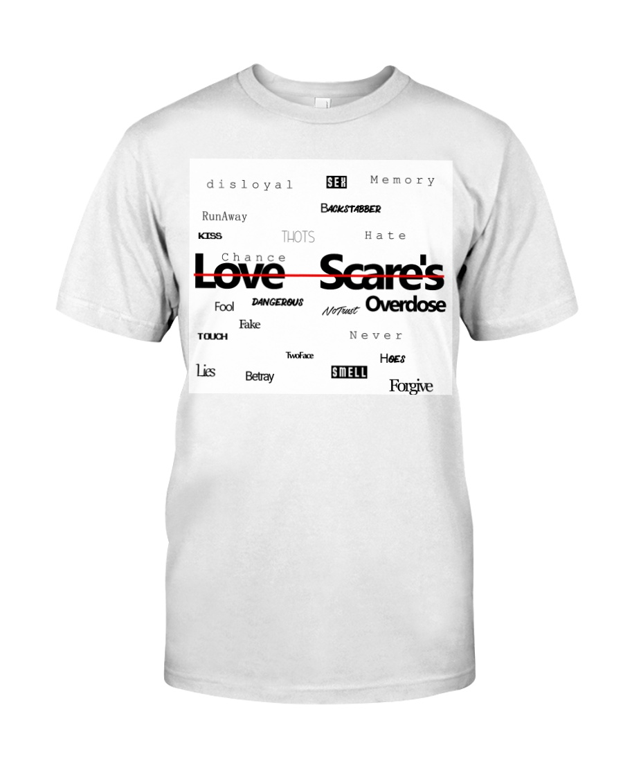 Love scares Classic T-Shirt