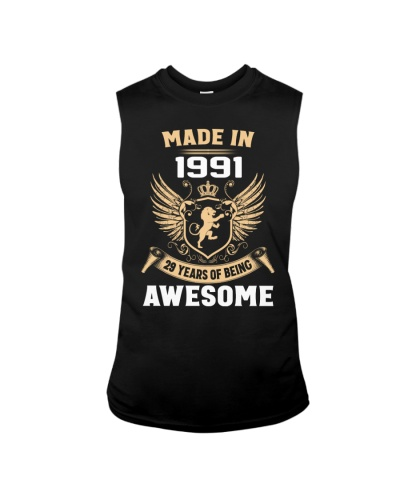 Made In 1991 29 Years Of Being Awesome