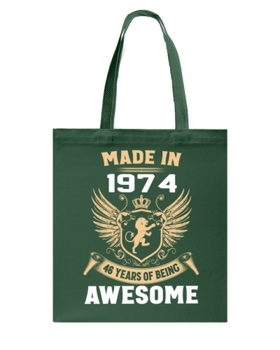Made In 1974 46 Years Of Being Awesome