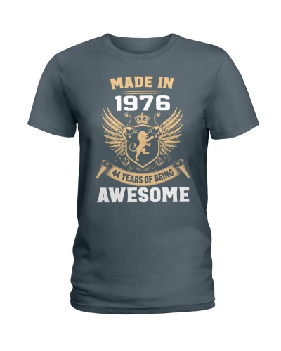 Made In 1976 44 Years Of Being Awesome