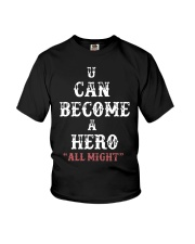 U can become a hero all might-- Limited Edition Youth T-Shirt thumbnail