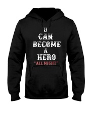 U can become a hero all might-- Limited Edition Hooded Sweatshirt thumbnail