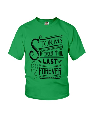 Storms don't last forever -Edition Limited